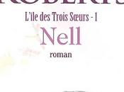 Nell, Tome L'île Trois Soeurs Nora Roberts