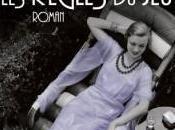 Règles jeu, Amor Towles (Albin Michel)