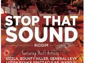 Irie Ites Records-Stop That Sound Riddim-2013.