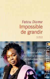 http://media.paperblog.fr/i/614/6143093/impossible-grandir-fatou-diome-L-yReI69.jpeg