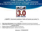 """Réunion Courbevoie jeudi février """"SANTE Comment améliorer l'offre l'accès soins"""