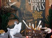 Julien Pras, Shady Hollow Circus