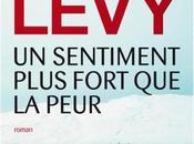 sentiment plus fort peur Marc Lévy