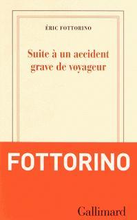 Suite à un accident de voyageur, Éric Fottorino
