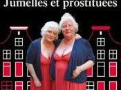 Jumelles Fokkens: prostituées ans, syndicalistes retraitées