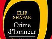 Crime d'honneur Elif Shafak