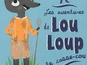 aventures Loup casse-cou Madeleine Deny Marie Paruit