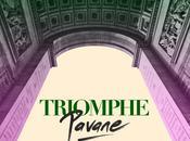 Triomphe, Pavane