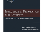 Influence réputation Internet questions Martin Pasquier