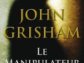 manipulateur John Grisham