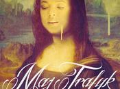 Trafyk Mona Lisa [Son]