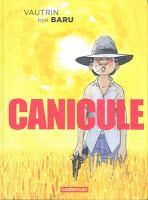 Canicule - Vautrin et Baru