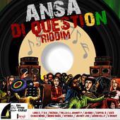 Firehouse Productions-Ansa Di Question Riddim-2013.