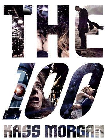 The 100 : Un roman qui risque de marquer la Collection R + la série TV