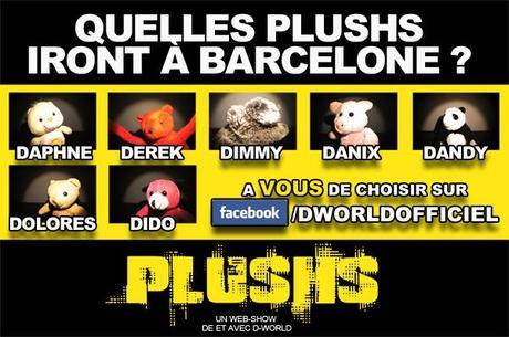 Les PLUSHS à Barcelone : à vous de faire le casting !