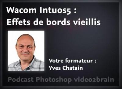 Bords vieillis avec une Wacom Intuos5 dans PS CS6