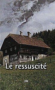 Parution nouvelle: LE RESSUSCITE