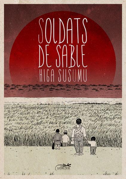 Soldats de sable - Higa Susumu