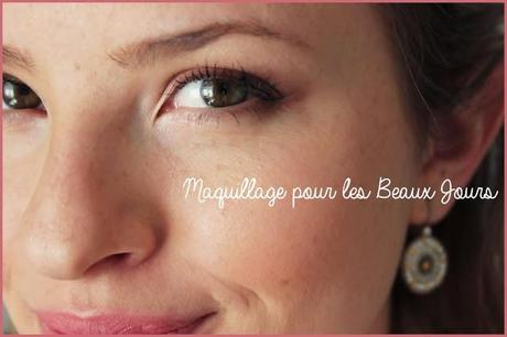 Maquillage pour les Beaux Jours - Natural Everyday Make up