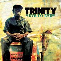 Trinity-Eye To Eye-Irie Ites Records-2013.