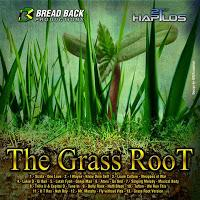 Bread Back Productions-The Grass Root Riddim-2013.