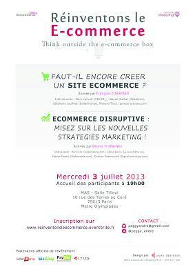 Le 3 juillet 2013 reinventons le ecommerce !