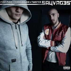 Fizzi Pizzi – Sauvages [Audio]