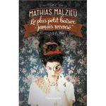Le plus petit baiser jamais recensé - Mathias Malzieu Lectures de Liliba