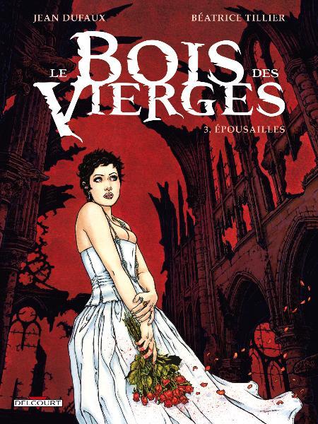 le_bois_des_vierges_3_epousailles_couverture