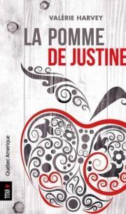 La pomme de Justine - Valérie Harvey