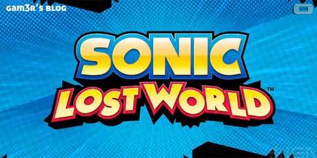 Sonic Lost World : premier trailer !