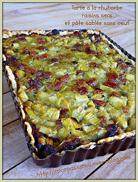tarte 224 la rhubarbe raisins secs et p 226 te sabl 233 e sans oeuf paperblog