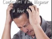 erreurs eviter dans blogging confessions d'un blogueur bout