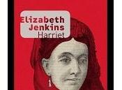 Harriet, Elizabeth Jenkins, Joëlle Losfeld.