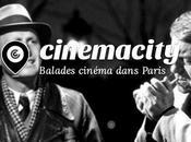 Cinemacity, visitez Paris comme dans films