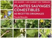 LECTURE Plantes sauvages comestibles Pascale Bérendès