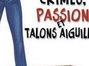 Crimes, passion talons aiguilles Kyra Davis