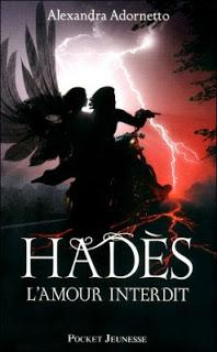 L'amour interdit, tome 2 : Hadès - Alexandra Adornetto