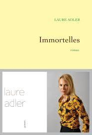 Immortelles, Laure Adler