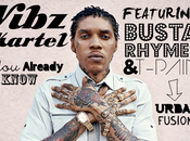 "Tuerie Vybz Kartel Feat. Busta Rhymes T-Pain ""You Already Know"""