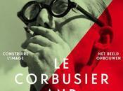 Corbusier Photography. Construire l'image Bruxelles