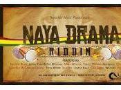 Yard Music-Naya Drama Riddim-2013.