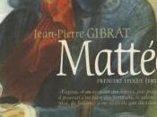 Mattéo, Première époque (1914-1915) Jean-Pierre Gibrat