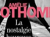 nostalgie heureuse rentrée littéraire avec Amélie Nothomb