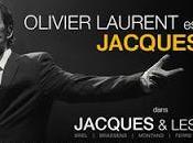 """Olivier Laurent """"Jacques autres..."""" Brel plus vivant jamais..."""