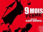 NEUF MOIS FERME, film Albert DUPONTEL