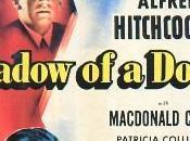 Hitchcock. Intégrale. 28ème film: Shadow Doubt