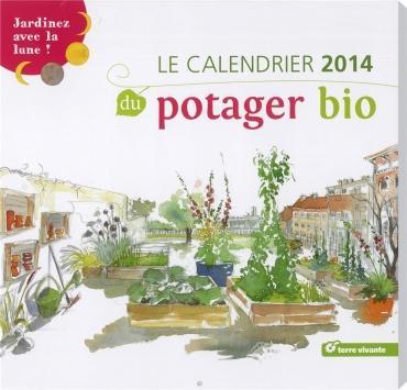 potager bio le calendrier 2014 pour jardiner avec la lune d couvrir. Black Bedroom Furniture Sets. Home Design Ideas