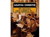 meurtre sera commis le…, Agatha Christie