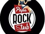 Papa Rock Stub ouvre portes